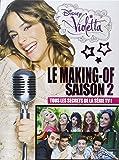 Violetta, le making-of saison 2 : Tous les secrets de la série TV