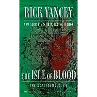 Isle Of Blood (The Monstrumologist)