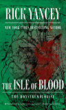 The Isle of Blood (The Monstrumologist Book 3)
