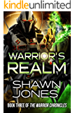 Warrior's Realm: Book Three of the Warrior Chronicles
