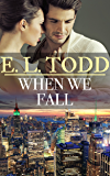 When We Fall (Forever and Ever #38)