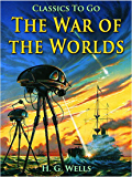The War of the Worlds (Classics To Go)