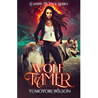 WOLF TAMER (Claiming My Pack Series Book 1) (English Edition)