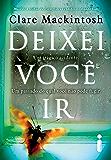 Deixei você ir (Portuguese Edition)