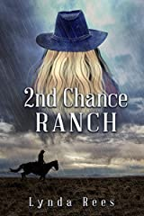 2nd Chance Ranch Kindle Edition