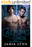 Calming the Chaos: Dry Lake Pack, Book 10