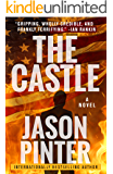 The Castle: A Ripped-From-The-Headlines Thriller
