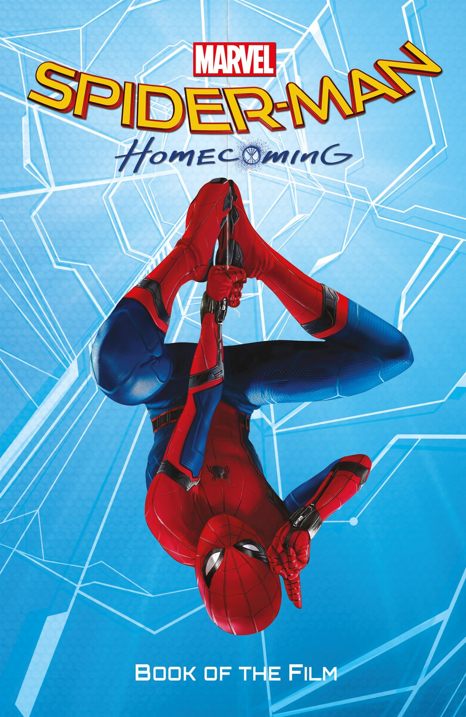 0331b9f9d9 Spider-Man  Homecoming Book of the Film Paperback – 6 Jul 2017