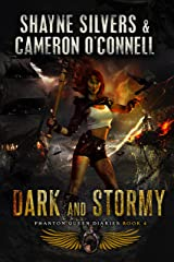 Dark and Stormy: Phantom Queen Book 4 - A Temple Verse Series (The Phantom Queen Diaries) Kindle Edition