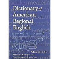 Dictionary of American Regional English, Volume III: I-O