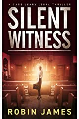 Silent Witness (Cass Leary Legal Thriller Series Book 2) Kindle Edition