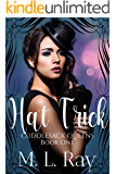 Hat Trick (Cuddlesack Queens Series 1)