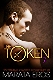 The Token (#7): Thorn: Alpha Billionaire Dark Romance Novel