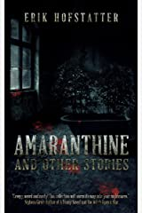 Amaranthine: And other stories Kindle Edition