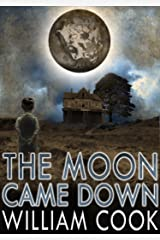 The Moon Came Down (Sci-fi Horror) Kindle Edition