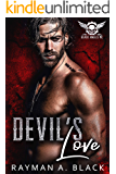 Devil's Love: (An MC Romance) (Black Angels MC Book 4)