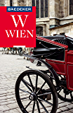 Baedeker Reiseführer Wien: mit Downloads aller Karten und Grafiken (Baedeker Reiseführer E-Book) (German Edition)