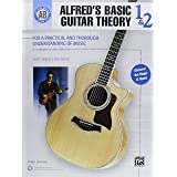 Alfred's Basic Guitar Theory, Bk 1 & 2: The Most Popular Method for Learning How to Play (Alfred's Basic Guitar Library, Bk 1