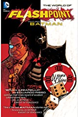 Flashpoint: The World of Flashpoint Featuring Batman Kindle Edition
