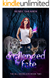 Challenged by Fate (The All Seeing Eye Book 2)