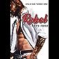 Rebel (415 Ink Book 1) (English Edition)