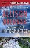 Vacation Interrupted (Thriller 3: Love Is Murder Book 1)