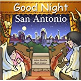 Good Night San Antonio (Good Night Our World)