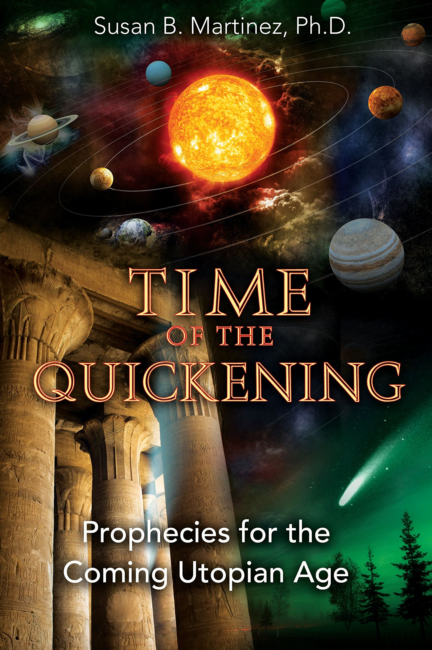 Time of the Quickening: Prophecies for the Coming Utopian Age ebook