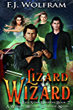 Lizard Wizard: Whiskey Witches Universe Supernatural Thriller (Red Star Division Book 2)