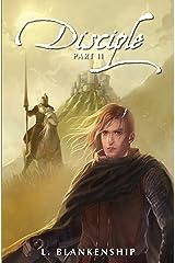 Disciple, Part II Kindle Edition