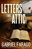 Letters From The Attic: Real life inspiration behind the Jack Rogan Mysteries Series.