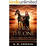 She's the One Who Cares Too Much (The War Stories of the Seven Troublesome Sisters Book 2)