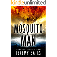 Mosquito Man: An edge-of-your-seat psychological thriller (World's Scariest Legends Book 1)