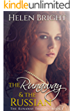 The Runaway & The Russian (The Runaway Trilogy Book 1)