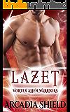 Lazet (Vortex Alien Warriors Book 2)