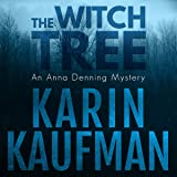 The Witch Tree: Anna Denning, Book 1