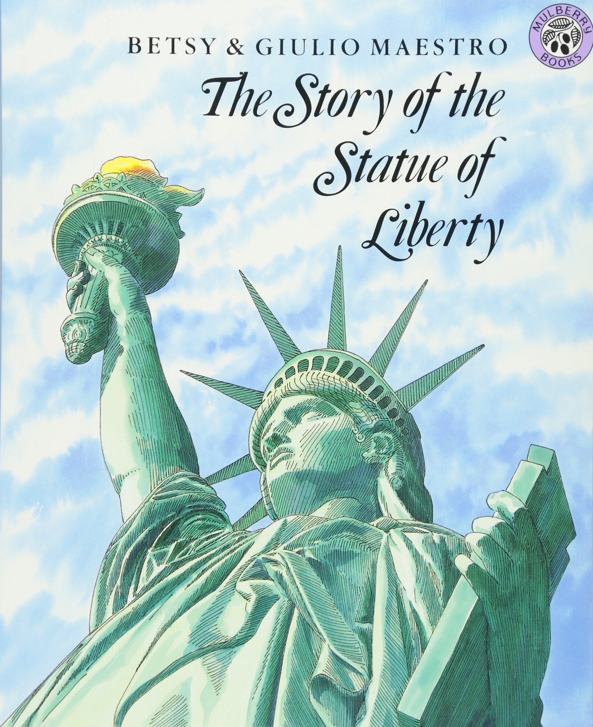 The Story Of The Statue Of Liberty (rise And Shine): National Geographic  Learning: 9780688087463: Amazon: Books
