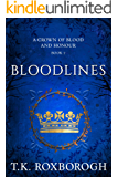Bloodlines (A Crown of Blood and Honour Book 2)