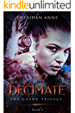 Decimate: The Guard Trilogy (Book 2)