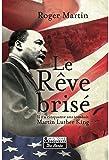 Le rêve brisé : L'assassinat de Martin Luther King