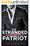 The Stranded Patriot: Georgia Patriots Romance (Steele Family Romance Book 2)