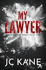 My Lawyer (Bruce Kennedy Series Book 1) Kindle Edition