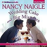 Wedding Cake and Big Mistakes: An Adams Grove Novel, Book 3