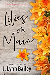 Lilies on Main (The Granite Harbor Series Book 4) Kindle Edition