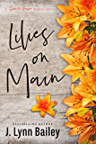 Lilies on Main (The Granite Harbor Series Book 4)