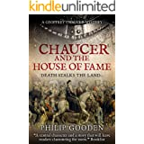 Chaucer and the House of Fame (Geoffrey Chaucer Mysteries Book 1)