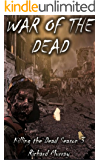 War of the Dead (Killing the Dead Book 13)
