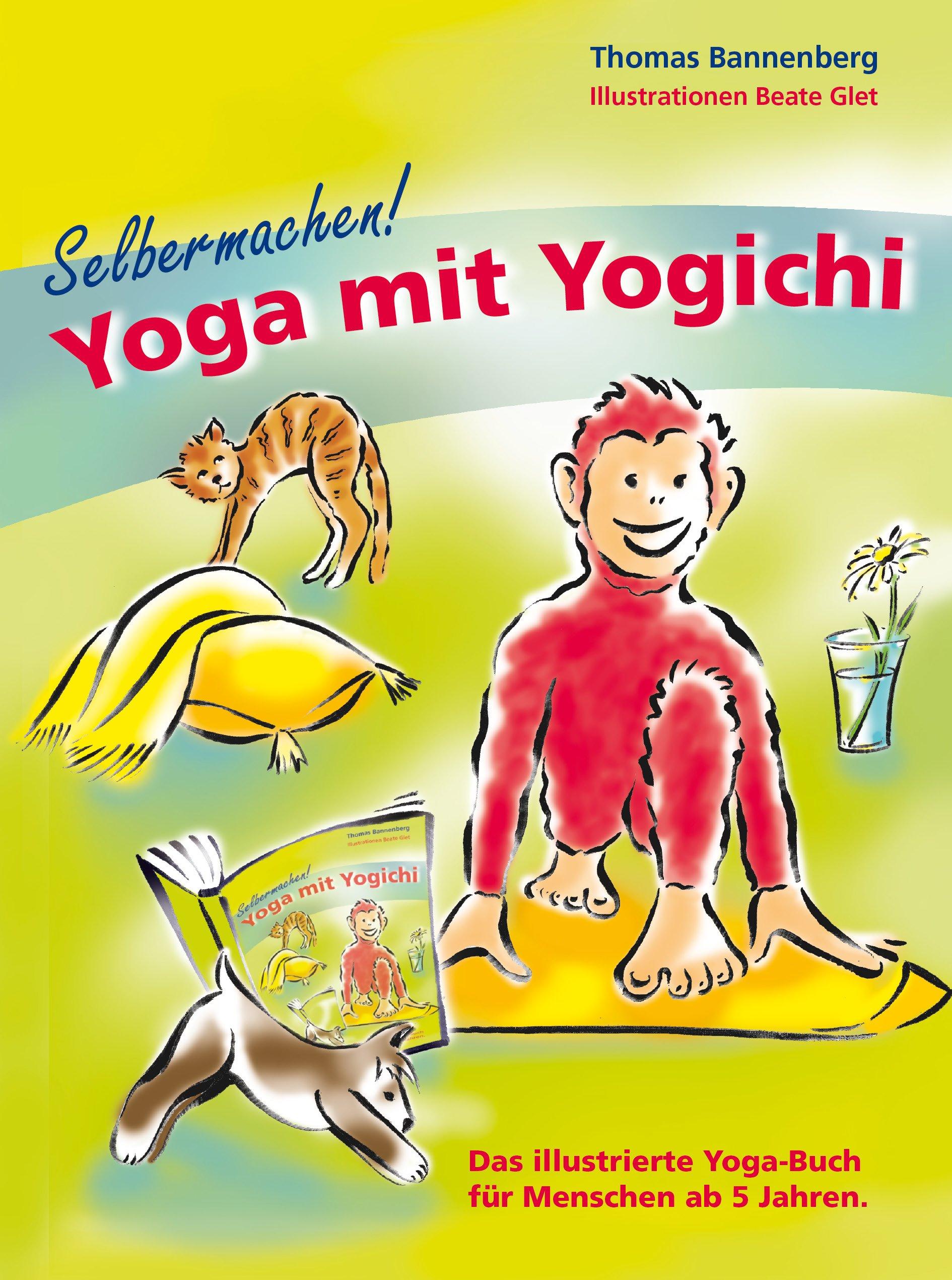 Selbermachen Yoga Mit Yogichi Das Illustrierte Yoga Buch Fur