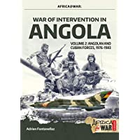 War of Intervention in Angola, Volume 2: Angolan and Cuban Forces, 1976-1983