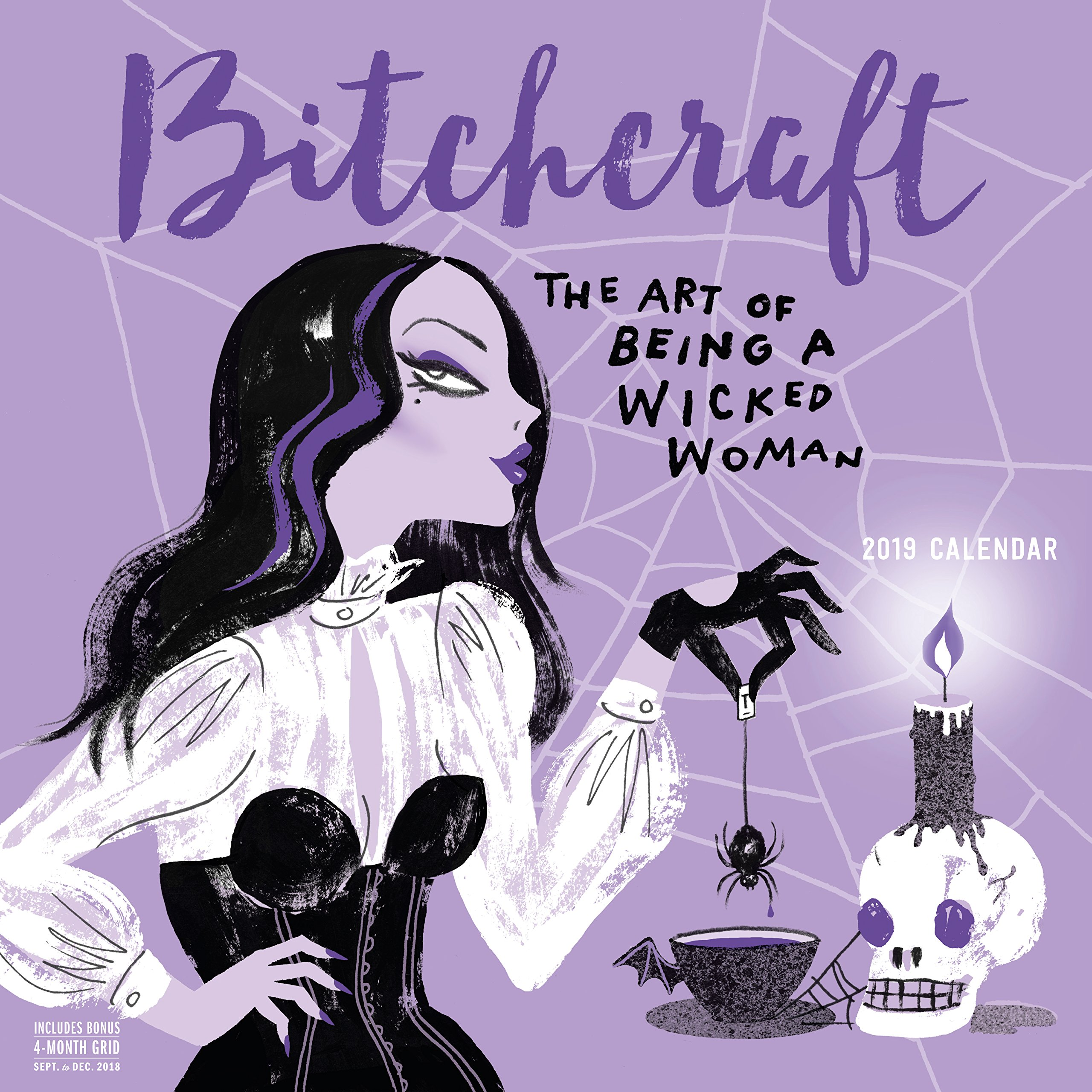 Bitchcraft Wall Calendar 2019: The Art of Being a Wicked Woman